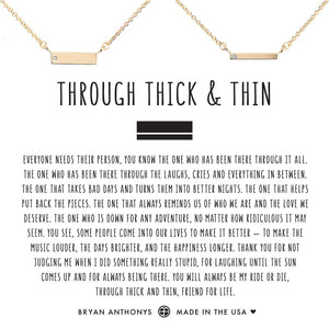 Through Thick and Thin Necklace by Bryan Anthonys