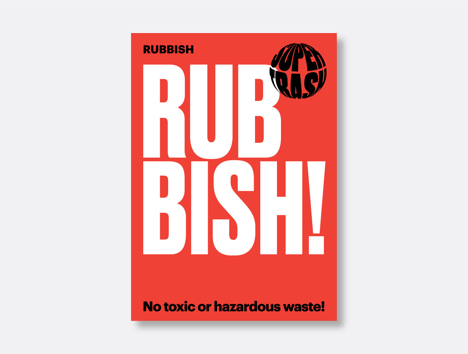 Rubbish! Sticker <mark>Available in two sizes</mark>