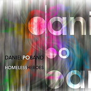 Daniel Po Band - Homeless Heroes_ Real Music