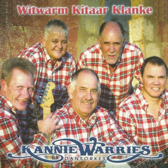 Kannie Warries Dansorkes - Witwarm Kitaar Klanke_ Kannie Warries Dansorkes