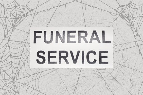 Funeral Service Permanent Vinyl Decal || Gothic Home Decor Halloween Decoration Witch Pentagram Car Accessories Bumper Sticker