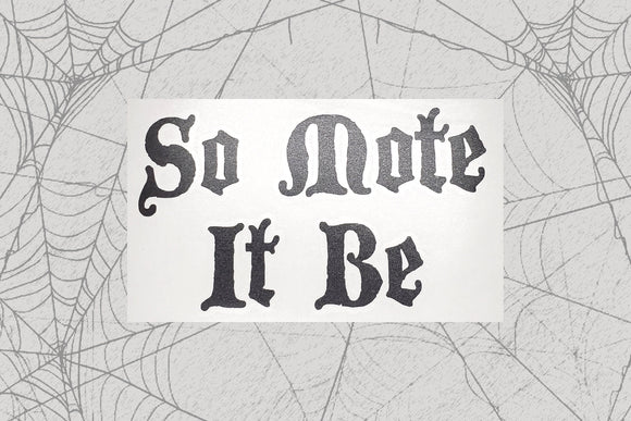 So Mote It Be Permanent Vinyl Decal || Gothic Home Decor Halloween Decoration Witch Pentagram Car Accessories Bumper Sticker