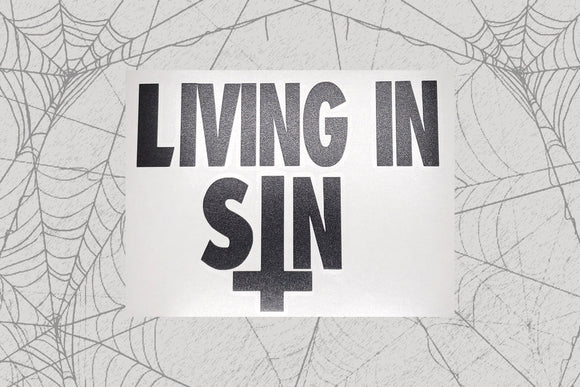 Living in SIN Permanent Vinyl Decal || Gothic Home Decor Halloween Decoration Witch Pentagram Car Accessories Bumper Sticker