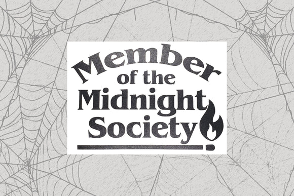 Member of the Midnight Society Permanent Vinyl Decal || Gothic Home Decor Halloween Decoration Car Accessories Bumper Sticker