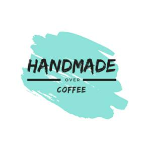 Handmade Over Coffee