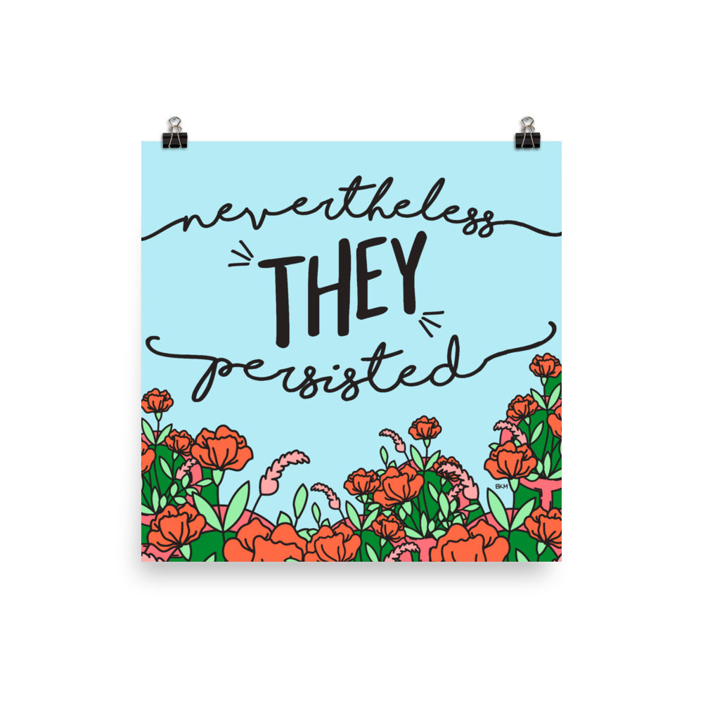 They Persisted Poster - 10x10""