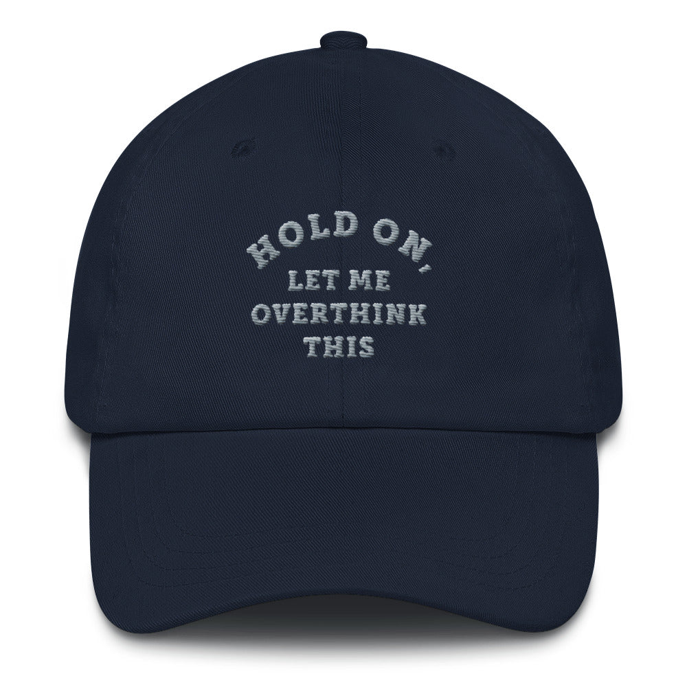 Hold on a sec Dad Cap