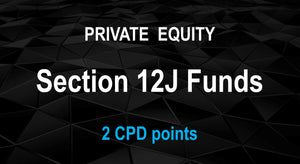 Private Equity - Section12j - Earn 2 CPD hours - Intermediate