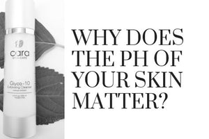 Why does the pH of your skin matter?