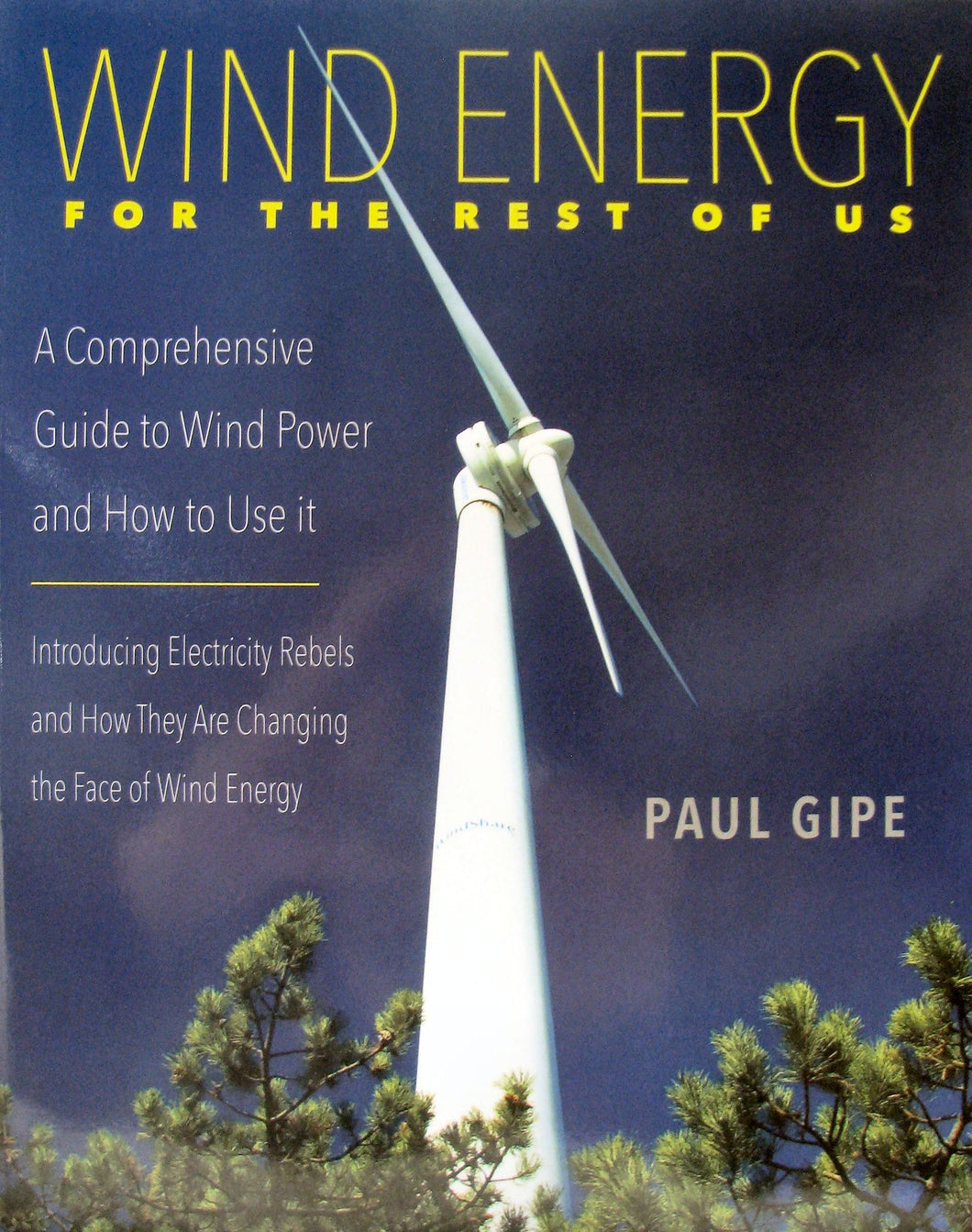 Wind Energy for the Rest of Us