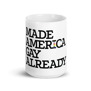 Made America Gay Already