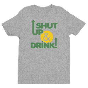 Shut up & drink