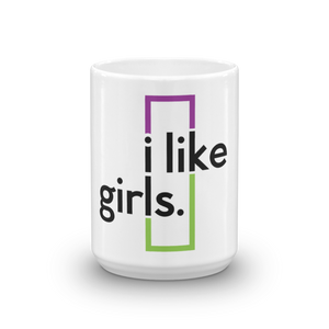 I like girls