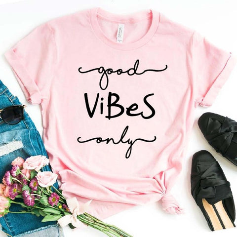 Good Vibes Only Womens T shirt