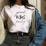 Good Vibes Only Women T Summer Slim