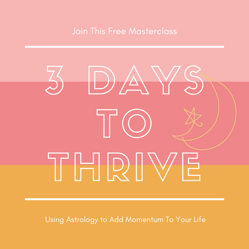 Three Days To Thrive with Astrology