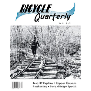 Bicycle Quarterly - #64 (Summer 2018)