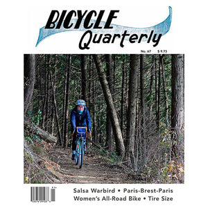 Bicycle Quarterly - #67 (Spring 2019)