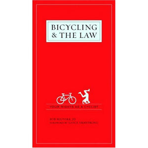 Bicycling & the Law: Your Rights as a Cyclist