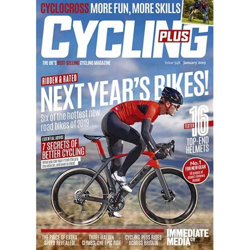 Cycling Plus Issue 348 (January 2019)