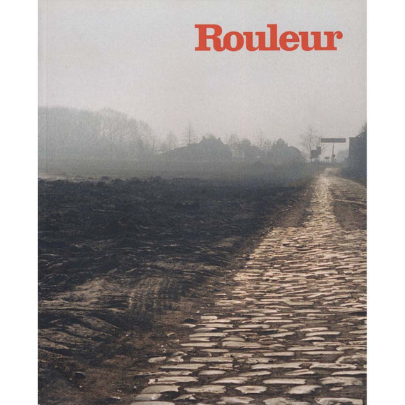 Rouleur - Issue 45 (April 2014) - Subscriber Edition