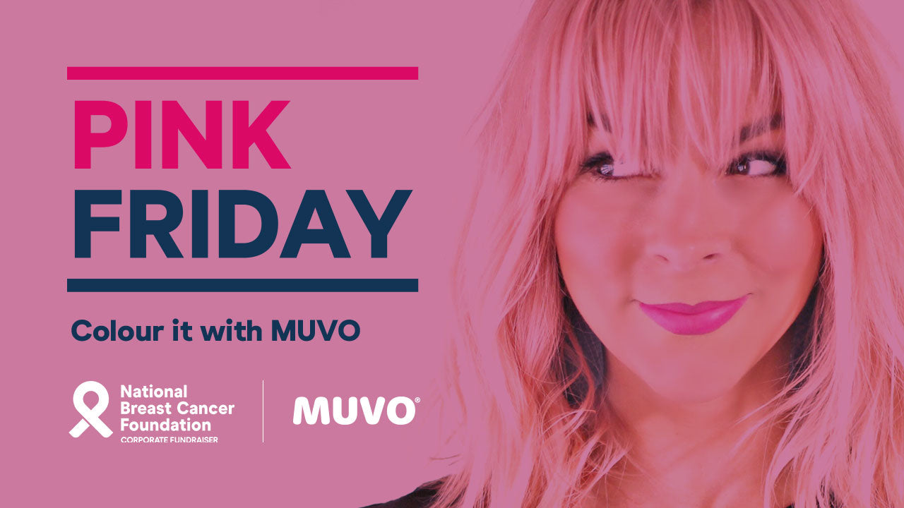 MUVO supports the National Breast Cancer Foundation Pink Friday campaign