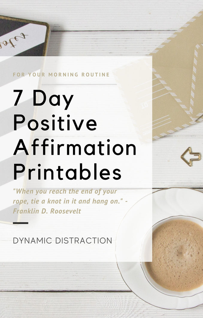 7 days of Positive Affirmation
