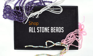 shop all gemstone beads, semi precious beads, stone beads
