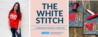 The White Stitch Boutique + Miss Monogram
