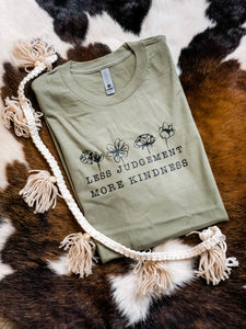 Less Judgment More Kindness | Tee | Olive