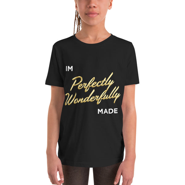 """I AM PERFECTLY WONDERFULLY MADE"" Youth Short Sleeve T-Shirt"