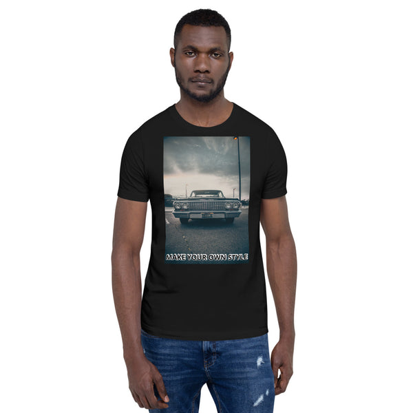 MAKE YOUR OWN STYLE Short-Sleeve Unisex T-Shirt
