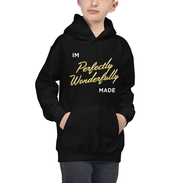 """I AM PERFECTLY WONDERFULLY MADE"" Kids Hoodie"