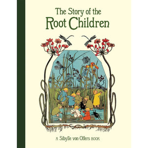 The Story of The Root Children Hard Cover