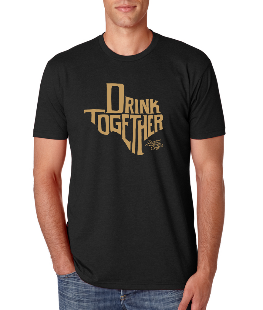 Men's Drink Together T-Shirt