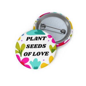Plant seeds Pin Buttons