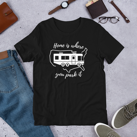 Home Is Where You Park It T-Shirt - Motorhome