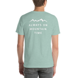 Back of T-Shirt - Always on Mountain Time