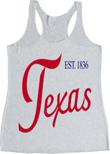 Load image into Gallery viewer, Texas / Est 1836 / Womens Racerback Tank / Multiple Colors