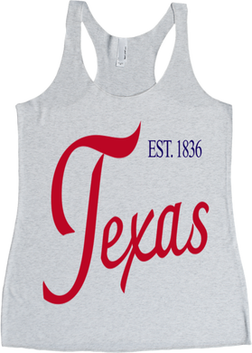 Texas / Est 1836 / Womens Racerback Tank / Multiple Colors