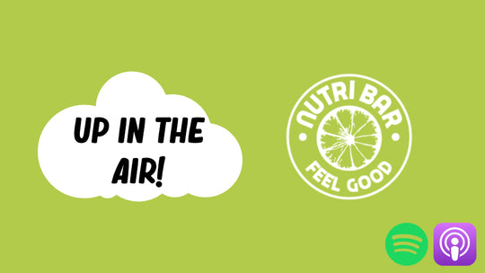 Up In The Air - Ep.8 : Nutri-Bar and their healthy alternative to KFC!