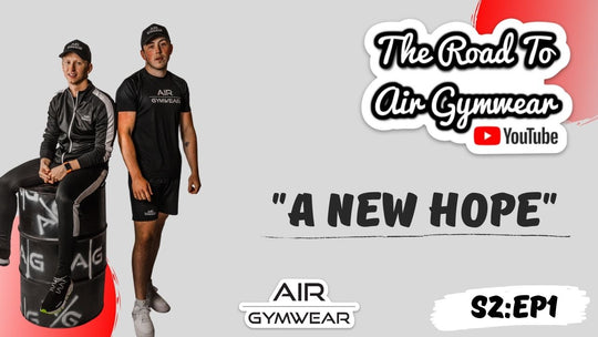 The Road To Air Gymwear | S2:EP1 -