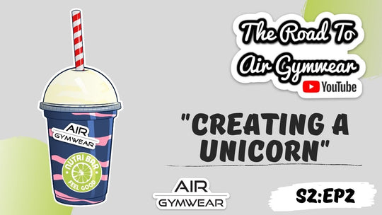 The Road To Air Gymwear | S2:EP2 -