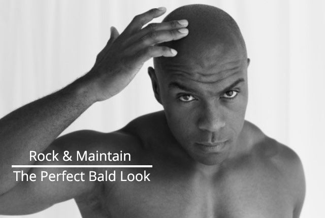 Rock & Maintain The Perfect Bald Look