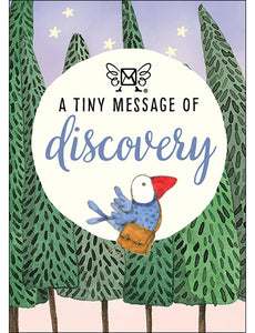 A TINY MESSAGE OF DISCOVERY
