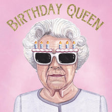 Load image into Gallery viewer, GREETING CARD BIRTHDAY QUEEN