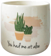 Load image into Gallery viewer, PLANTER YOU HAD ME AT ALOE WHITE SML