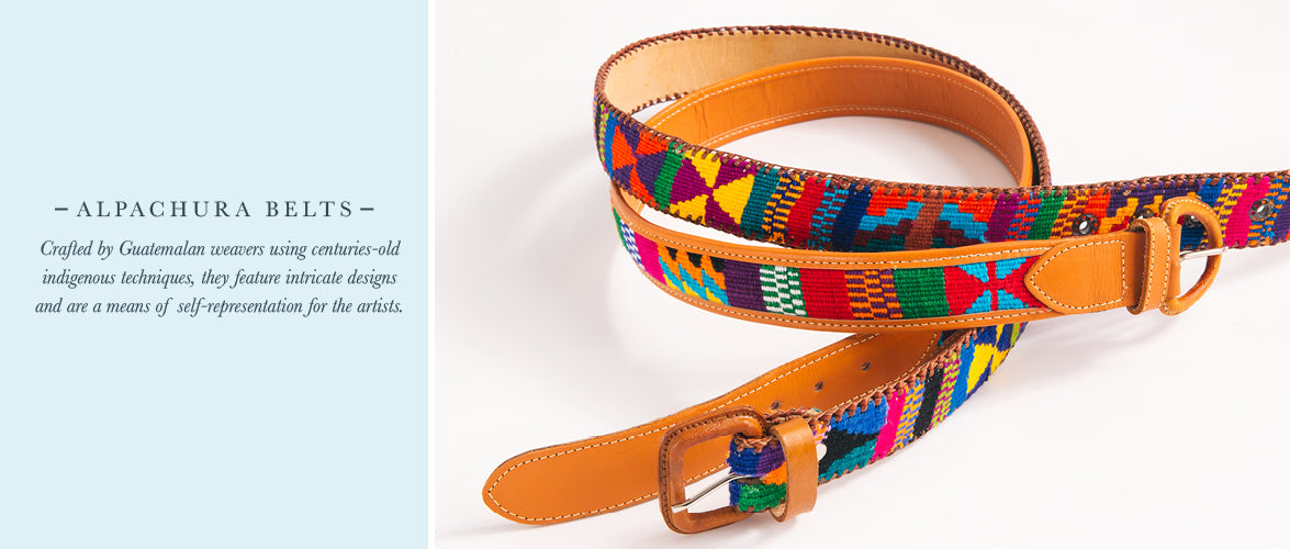 Alpachura belts: Crafted by Guatemalan weavers using centuries-old indigenous techniques, they feature intricate designs and are a means of self-representation for the artists.