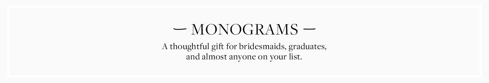 A thoughtful gift for bridesmaids, graduates, and almost anyone on your list.