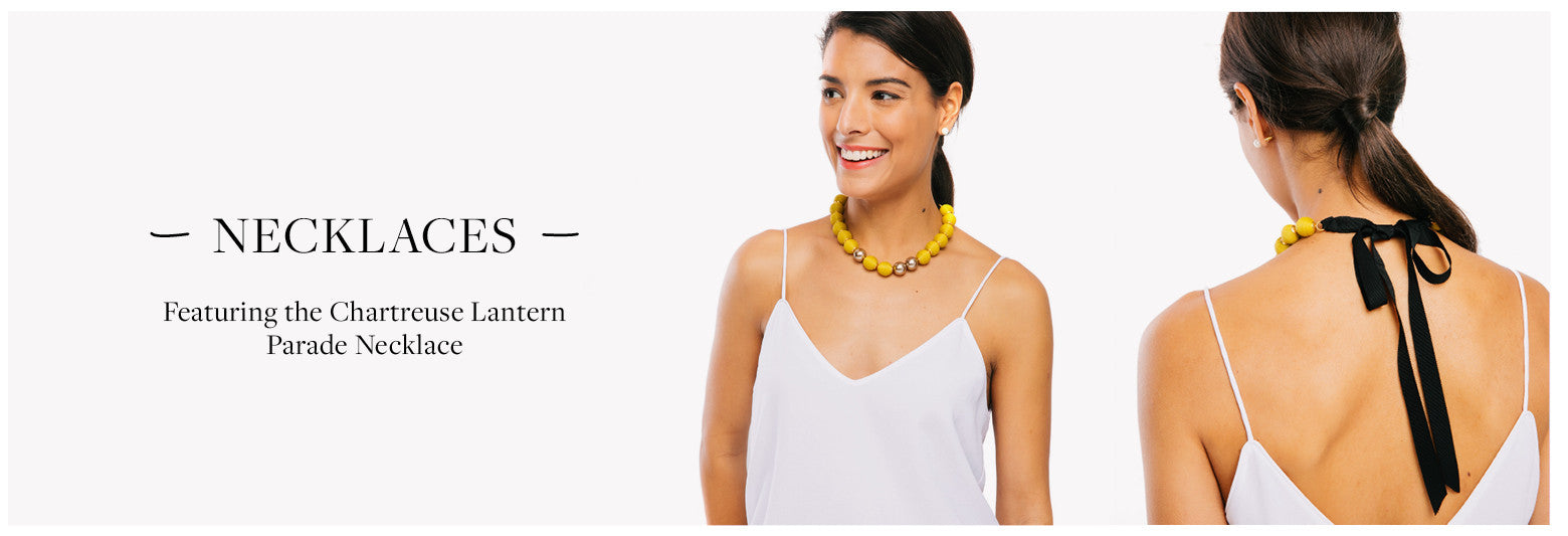 Featuring the Chartreuse Lantern Parade Necklace